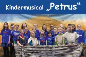 """Aufführung Kindermusical """"Petrus"""" @ Ev. Petruskirche Neu-Ulm"""